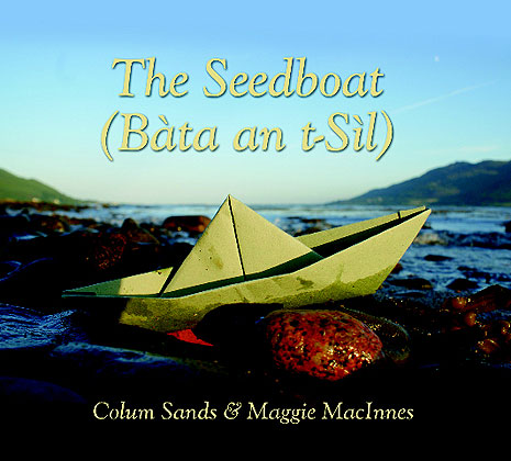 The Seedboat CD — Colum Sands and Maggie MacInnes